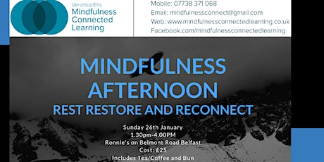Mindfulness Afternoon - Rest, Restore and Reconnect tickets