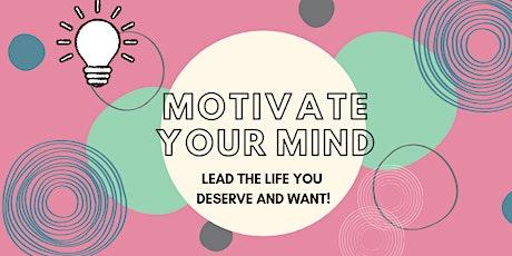 Ways to Wellbeing - Motivate Your Mind tickets