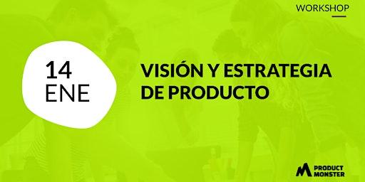 Visión y estrategia de producto - Workshop