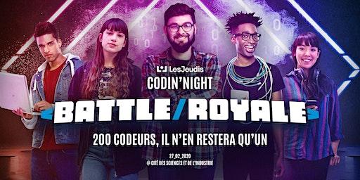 LesJeudis Codin'Night Battle Royale