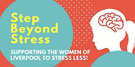 Ways to Wellbeing - Step Beyond Stress tickets
