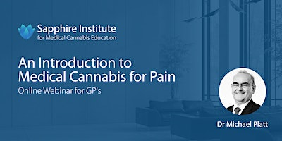 An Introduction to Medical Cannabis for Pain: Online Webinar for GP's