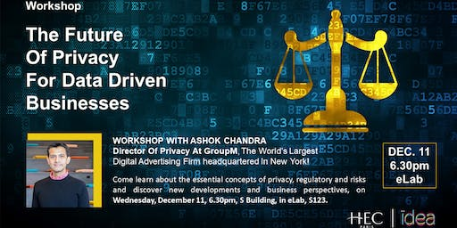 Workshop – The Future Of Privacy For Data Driven Businesses