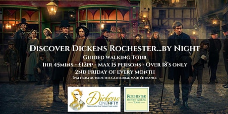 DISCOVER DICKENS ROCHESTER... BY NIGHT! A #dickens150 special tour tickets