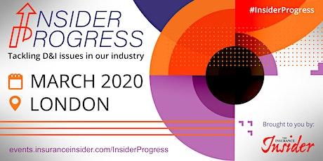 Insider Progress (March), from The Insurance Insider tickets