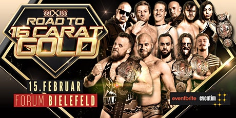 wXw Wrestling: Road to 16 Carat Gold - Bielefeld Tickets