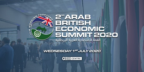 Arab British Economic Summit 2020 tickets