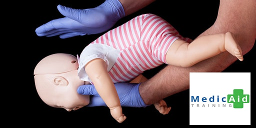 Infant & Children First Aid Course 9-12pm or 1-4pm