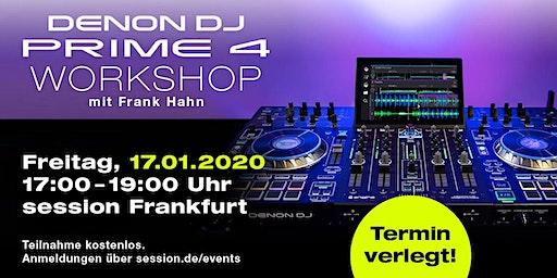 DENON DJ Prime 4 Workshop mit Frank Hahn - session Frankfurt
