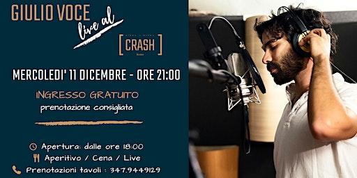 Giulio Voce live al Crash Roma
