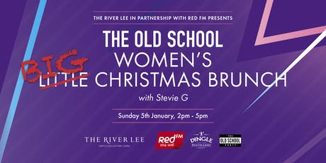 The River Lee and REDFM Old School Women's BIG Christmas Brunch tickets
