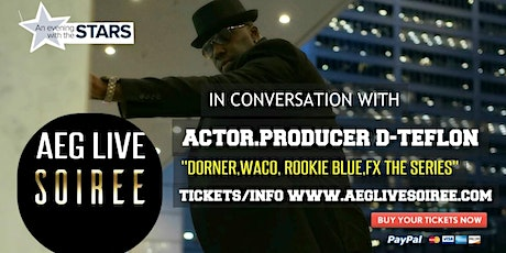 AN EVENING WITH ACTOR PRODUCER D-TEFLON IN CONVERSATION tickets