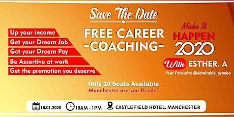 Career Coaching :Make it Happen 2020 tickets