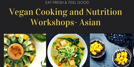 *Veganuary Special* Vegan Cooking and Nutrition Workshops- Asian tickets