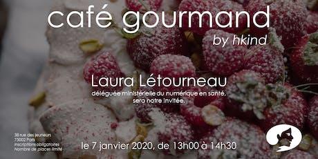 Café gourmand by hkind : Laura Létourneau billets