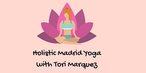 Holistic Madrid Vinyasa yoga with Tori