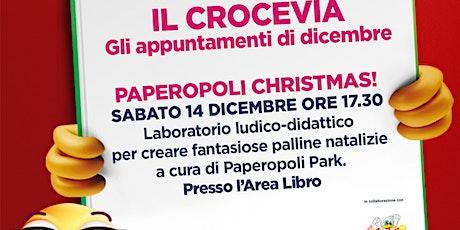 Paperopoli Christmas! @IL CROCEVIA biglietti