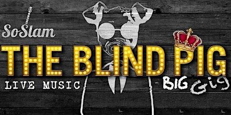 The Blind Pig BIG Gig  tickets