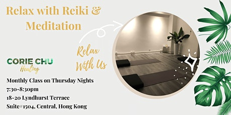 Relax with Reiki & Meditation tickets