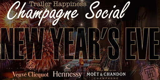 New Year's Eve at Trailer Happiness with Champagne Social