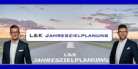 "L&K ""Unternehmenserfolg ist Planbar"" - ""JAHRESZIELPLANUNG 2021"" biglietti"