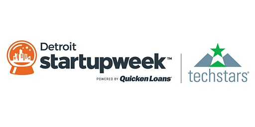2020 Techstars Startup Week Detroit Community Kickoff & Info Session
