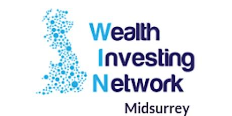 Lizbeth Grant and Luigi Del Vecchio with midsurrey Wealth Investing Network tickets
