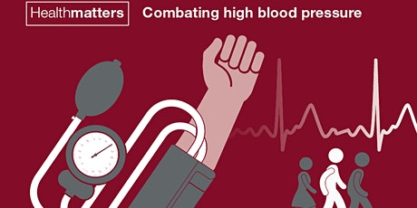 Combating High Blood Pressure tickets
