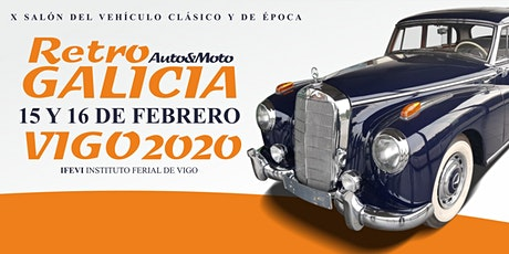 Retro Galicia 2020, salón del vehículo clásico, de época y de colección entradas