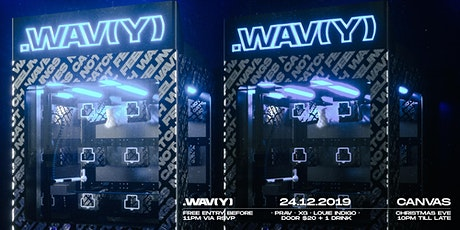 .WAV(Y) [Christmas Eve Special] tickets