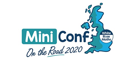 White Rose Maths Mini-Conf 2020 (Manchester) tickets