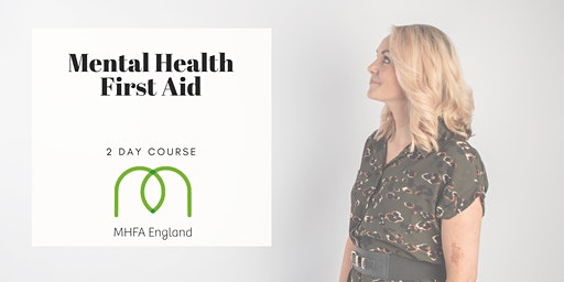MENTAL HEALTH FIRST AID 2 DAY TRAINING COURSE MANCHESTER