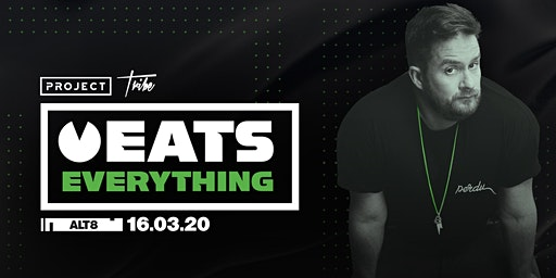 Tribe x Project Present: Eats Everything