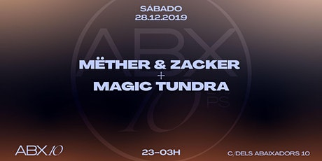 Mëther & Zacker + Magic Tundra entradas