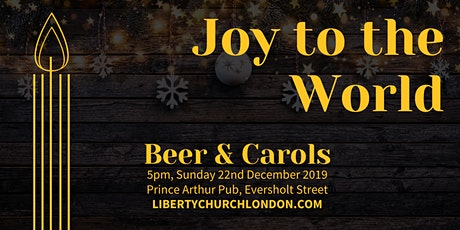 Beer & Carols with Liberty Church London tickets