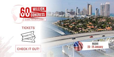 60 Million Congress - Global Polonia Summit_MIAMI2020 tickets
