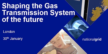 Shaping the Gas Transmission System of the Future - London tickets