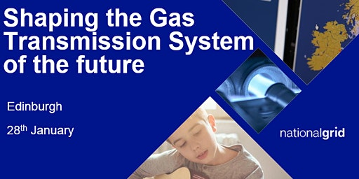Shaping the Gas Transmission System of the Future - Edinburgh