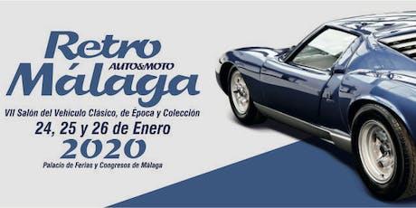 Retro Málaga 2020, salón del vehículo clásico, de época y colección entradas