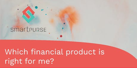 Workshop: What financial products are there and which one is right for me? tickets