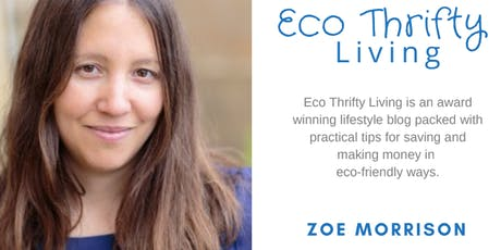 Eco-Thrifty Living. How to live sustainably, on a budget. tickets