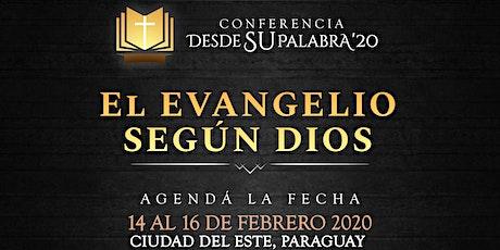 Conferencia Desde su Palabra 2020: El evangelio según Dios ingressos