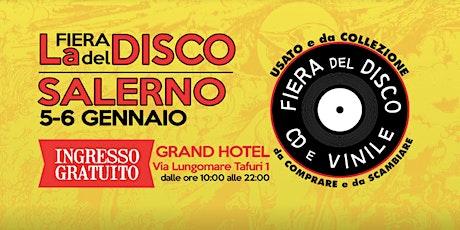 Fiera del Disco di Salerno (gratuito) biglietti