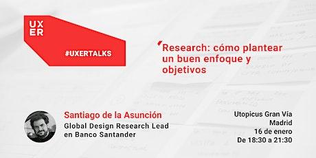 [Workshop] Research: Cómo plantear un buen enfoque y objetivos entradas