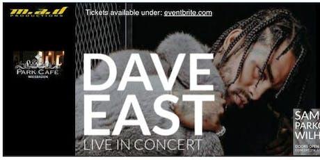 DAVE EAST SURVIVAL TOUR  KONZERT + AFTERPARTY @PARKCAFE WIESBADEN 21.12.19 Tickets