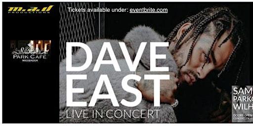 DAVE EAST SURVIVAL TOUR  KONZERT + AFTERPARTY @PARKCAFE WIESBADEN 21.12.19