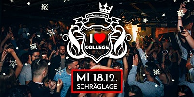 I Love College / X-Mas Party @ Schräglage