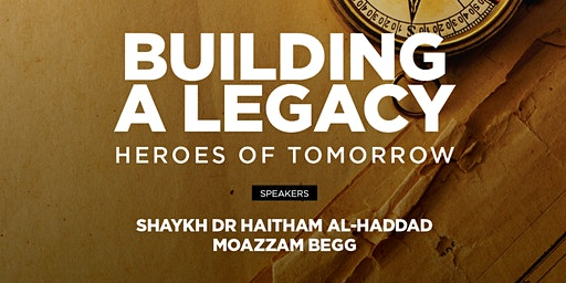 Building a Legacy: Heroes of Tomorrow