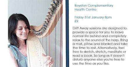 Drift Away Harp Relaxation tickets