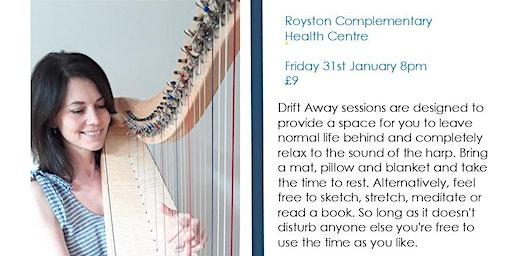 Drift Away Harp Relaxation